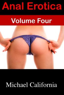 Anal Erotica: Volume Four