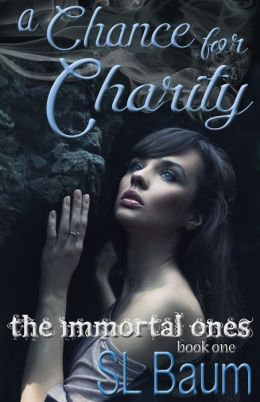 A Chance for Charity (The Immortal Ones)