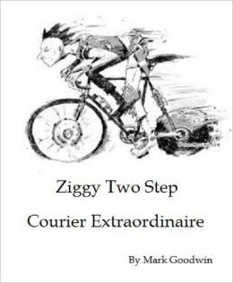 Ziggy Two Step: Courier Extraordinaire