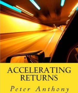 Accelerating Returns