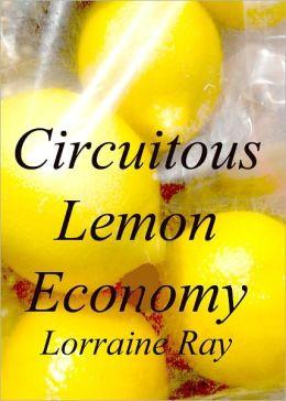 Circuitous Lemon Economy