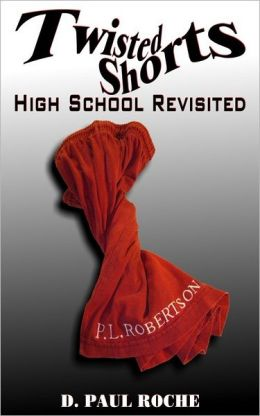 Twisted Shorts: High School Revisited
