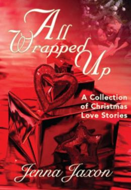 All Wrapped Up: A Collection of Christmas Short Stories
