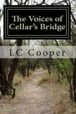 The Voices of Cellar's Bridge