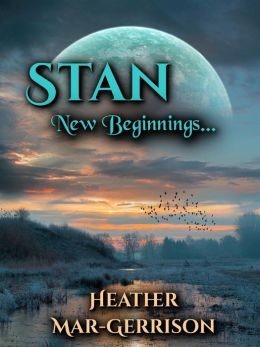 Stan, New Beginnings