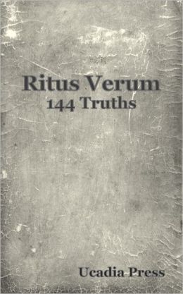 Ritus Verum: The 144 Truths
