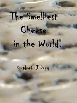 The Smelliest Cheese in the World!
