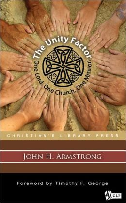 The Unity Factor: One Lord, One Church, One Mission
