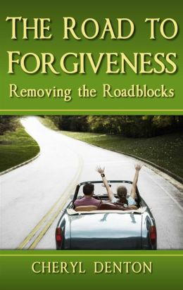 The Road to Forgiveness