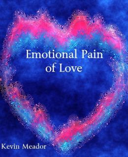 Emotional Pain of Love