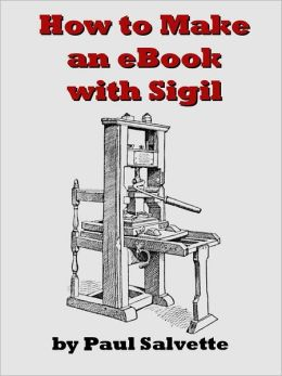 How to Make an eBook with Sigil