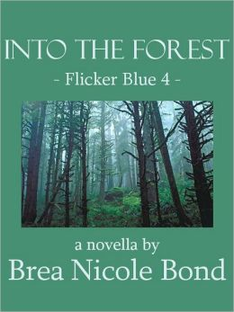 Flicker Blue 4: Into the Forest