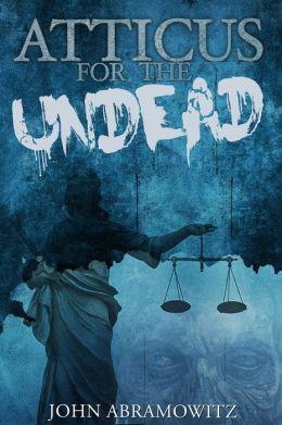 Atticus for the Undead