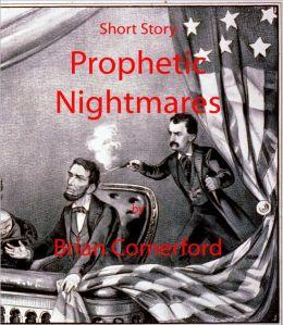Short Story: Prophetic Nightmares