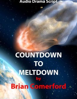 Audio Drama Script: Countdown to Meltdown