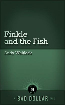 Finkle and the Fish