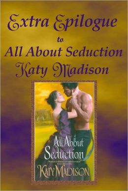 Extra Epilogue to All About Seduction