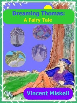 Dreaming Thomas: A Fairy Tale