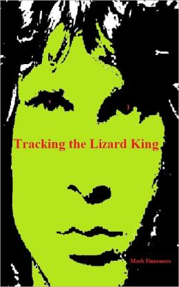 Tracking the Lizard King