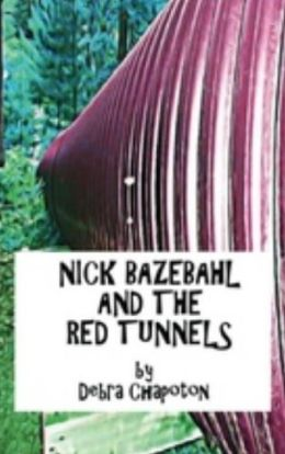 Nick Bazebahl and the Red Tunnels