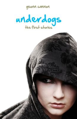 Underdogs: The First Stories