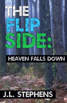 The Flip Side #1: Heaven Falls Down