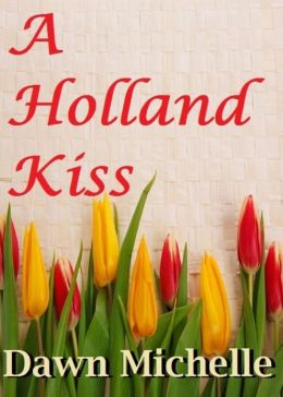 A Holland Kiss