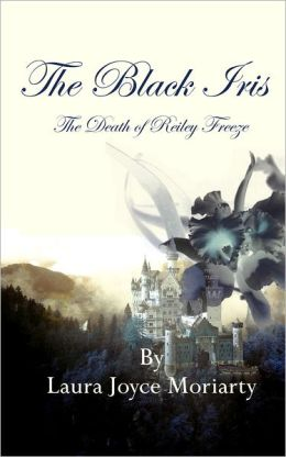 The Black Iris - The Death of Reiley Freeze