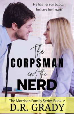 The Corpsman and the Nerd