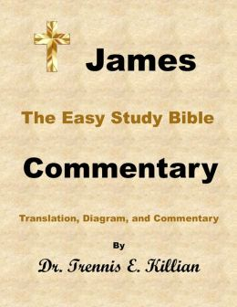 The Easy Study Bible Commentary: James