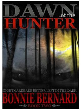 Dawn of the Hunter: Book Two
