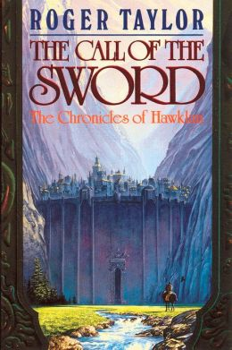 The Call of the Sword [Chronicles of Hawklan #1]