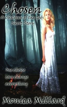 Chosen: A Children of the Gods Short Story