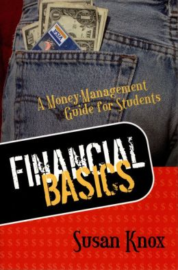 Financial Basics: A Money Management Guide for Students
