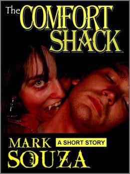 The Comfort Shack