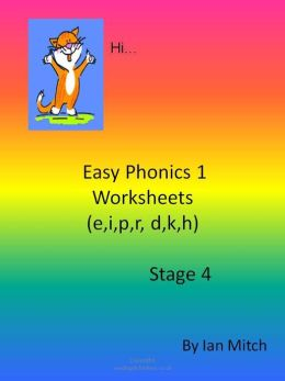 Easy Phonics 1 Worksheets (e,I,p,r,d,k,h)