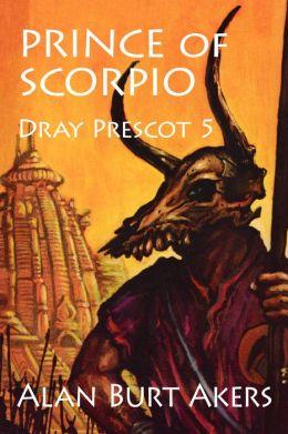 Prince of Scorpio [Dray Prescot #5]