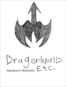 Dragonworld ETC (The Society On Da Run #3)