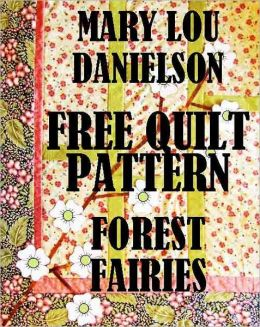 Forest Fairies: Free Quilt Pattern