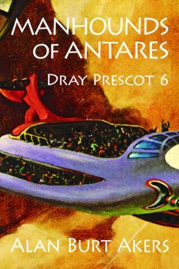 Manhounds of Antares [Dray Prescot #6]