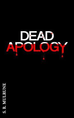 Dead Apology