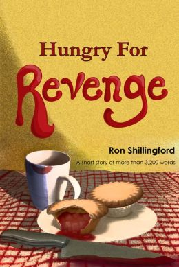 Hungry For Revenge