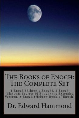 The Books of Enoch: The Complete Set: 1 Enoch (Ethiopic Enoch), 2 Enoch