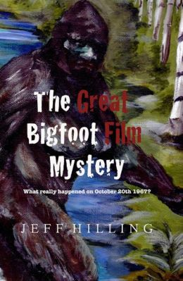 The Great Bigfoot Film Mystery: What really happened on October 20th 1967?