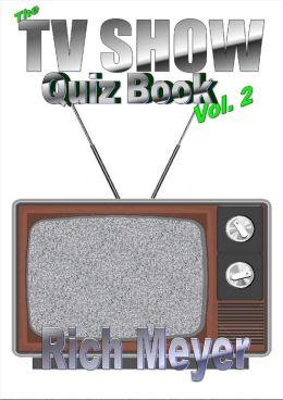 The TV Show Quiz Book, Volume II