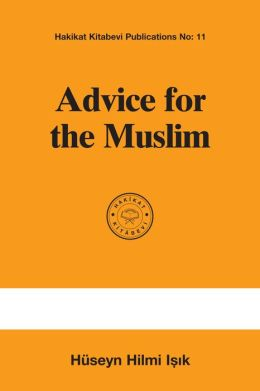 Advice for the Muslim