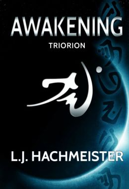 Triorion: Awakening (Book One)