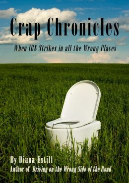 Crap Chronicles: When IBS Strikes in all the Wrong Places