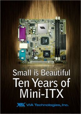 Small is Beautiful: 10 Years of Mini-ITX