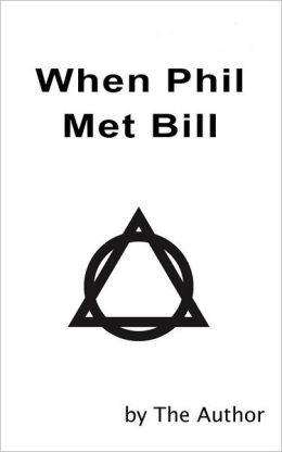 When Phil Met Bill